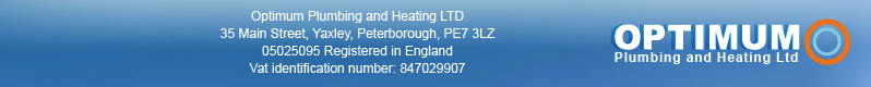 Optimum Plumbing and Heating Ltd. 01733 241398 email:optimumplumbingandheating@msn.com