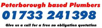 Peterborough Based Plumbers: 01733 241398: Give us a call for a free no obligation quotation